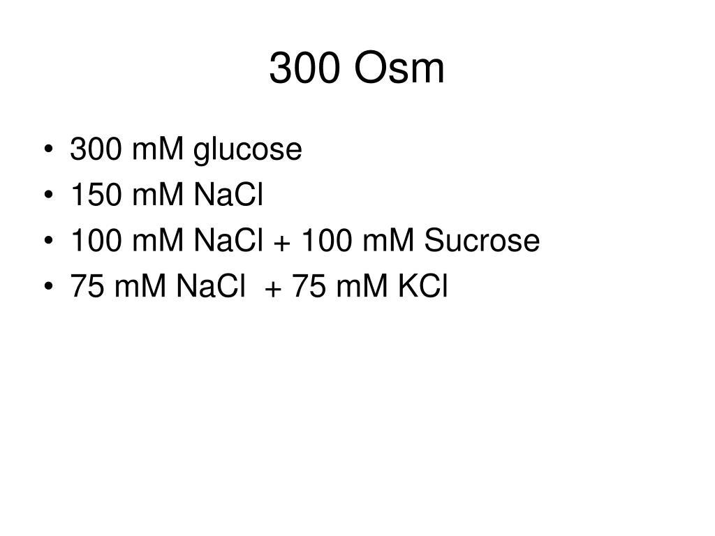 300 Osm