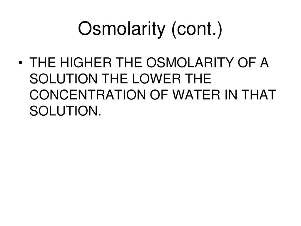 Osmolarity (cont.)