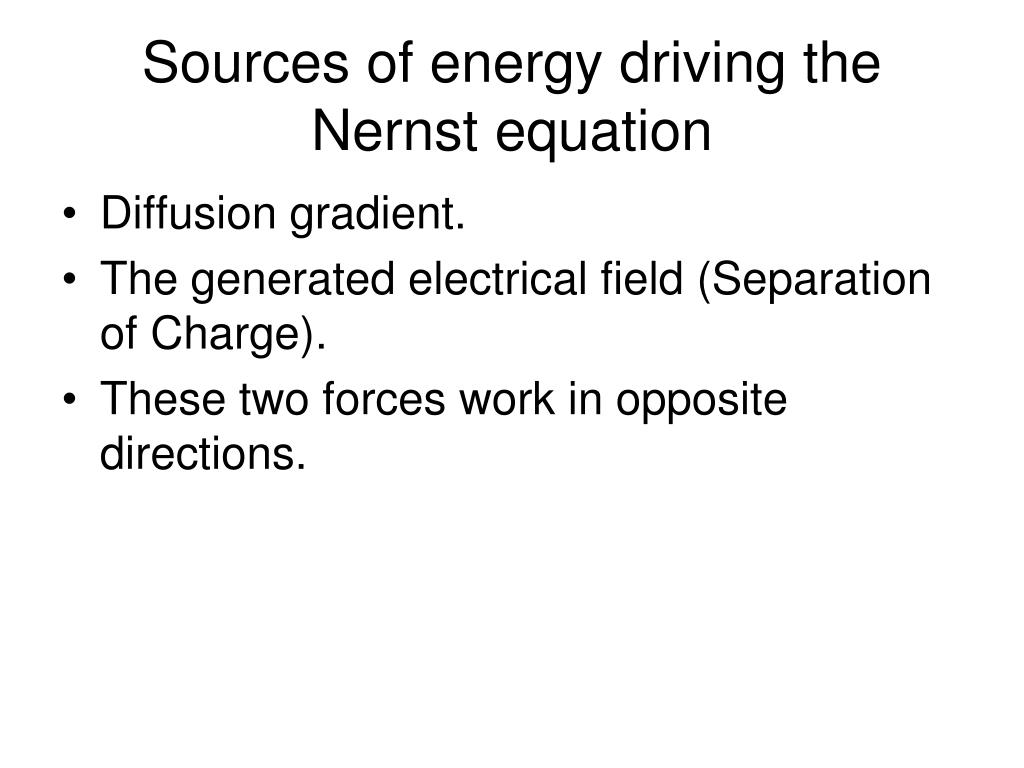 Sources of energy driving the Nernst equation