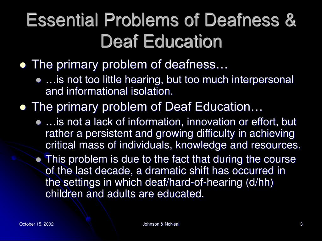 Essential Problems of Deafness & Deaf Education