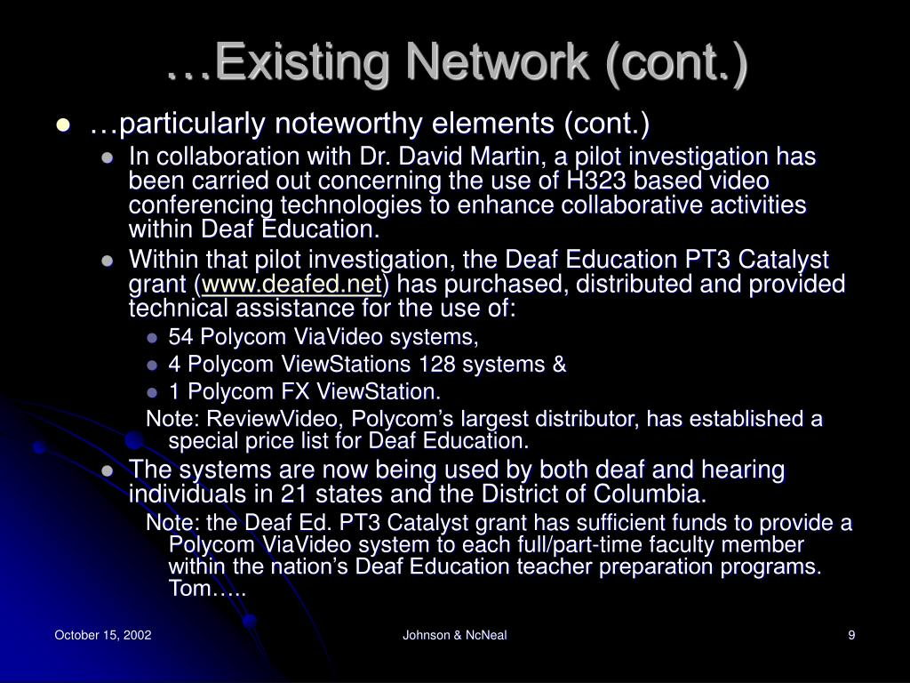 …Existing Network (cont.)