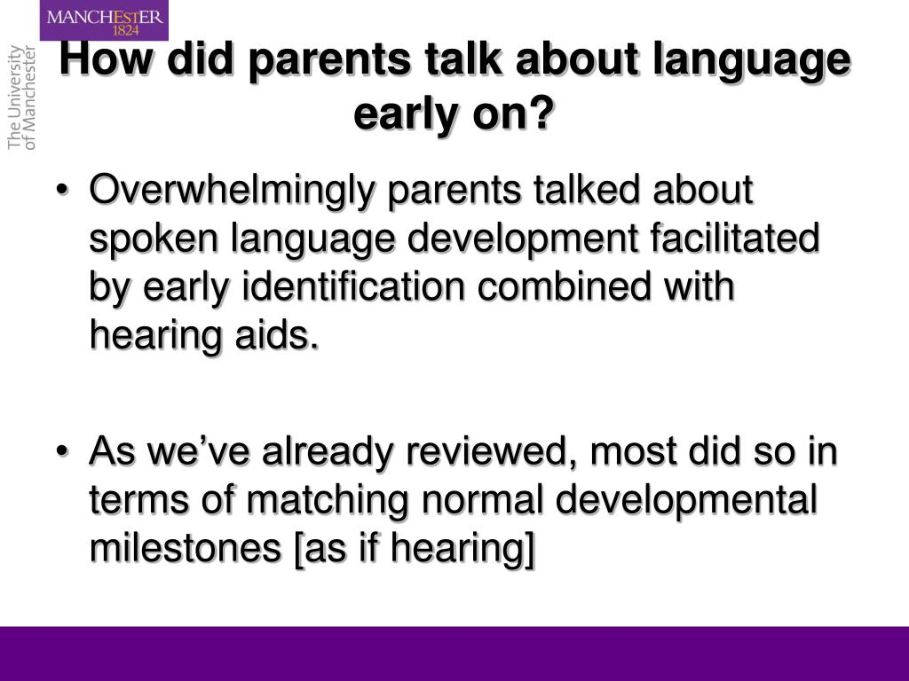 How did parents talk about language early on?
