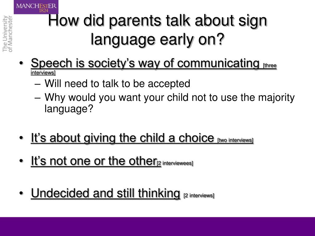 How did parents talk about sign language early on?