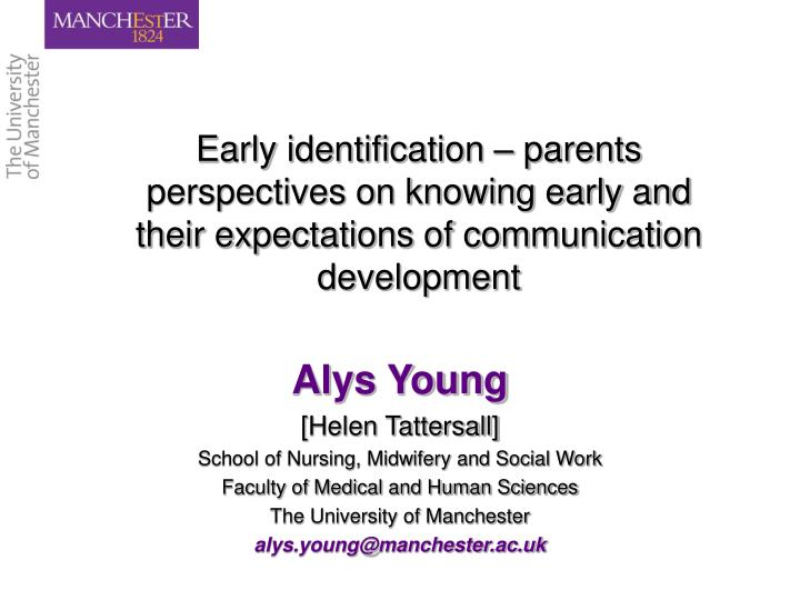 Early identification – parents perspectives on knowing early and their expectations of communicati...