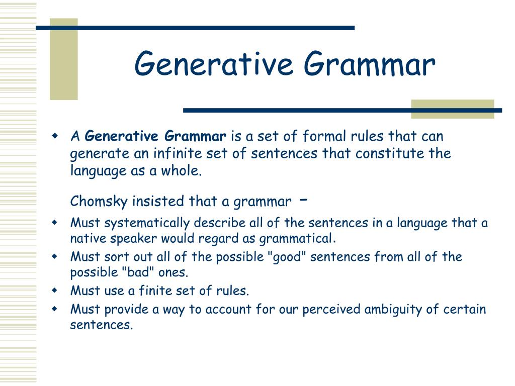 transformational generative grammar Start studying transformational grammar learn vocabulary, terms, and more with flashcards, games, and other study tools.