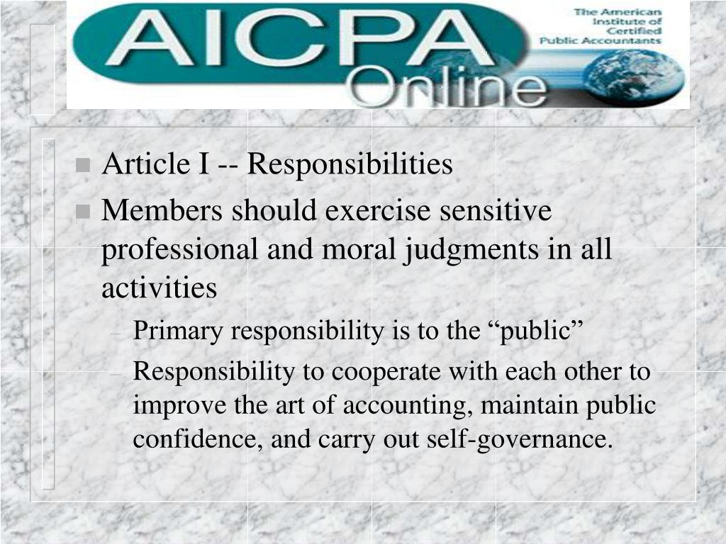 Article I -- Responsibilities