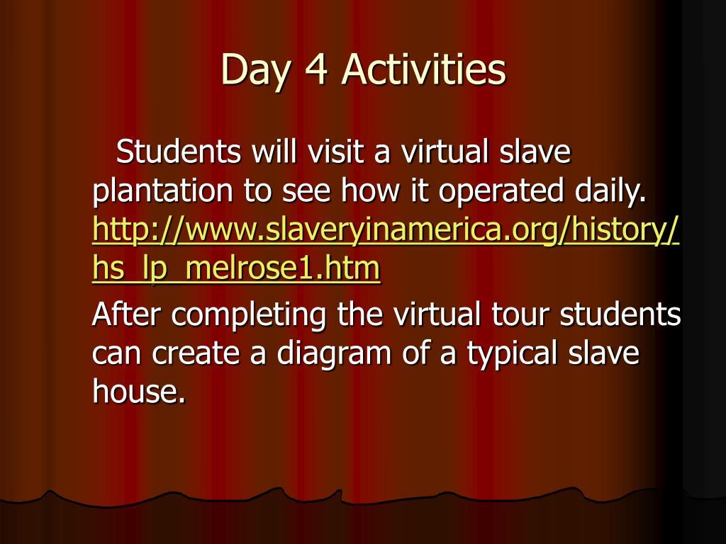 Day 4 Activities