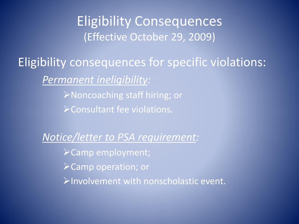 Eligibility Consequences