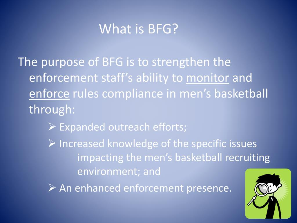 What is BFG?