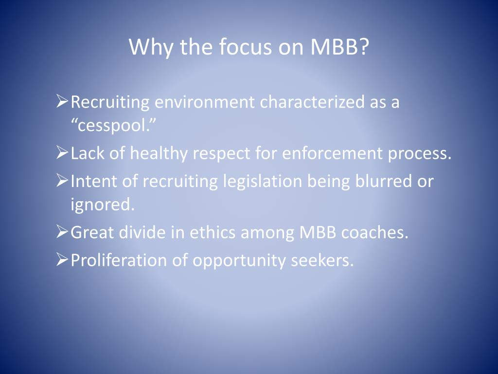 Why the focus on MBB?