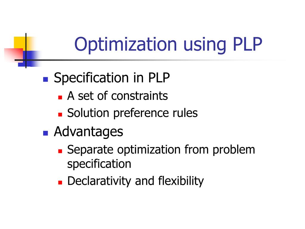 Optimization using PLP
