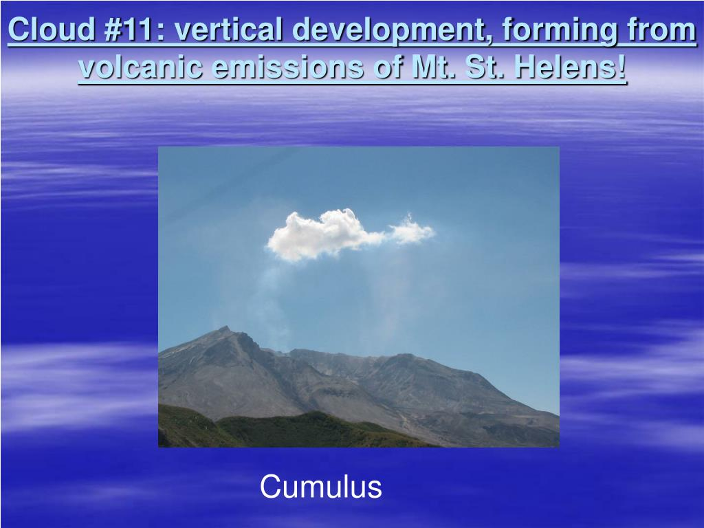 Cloud #11: vertical development, forming from volcanic emissions of Mt. St. Helens!