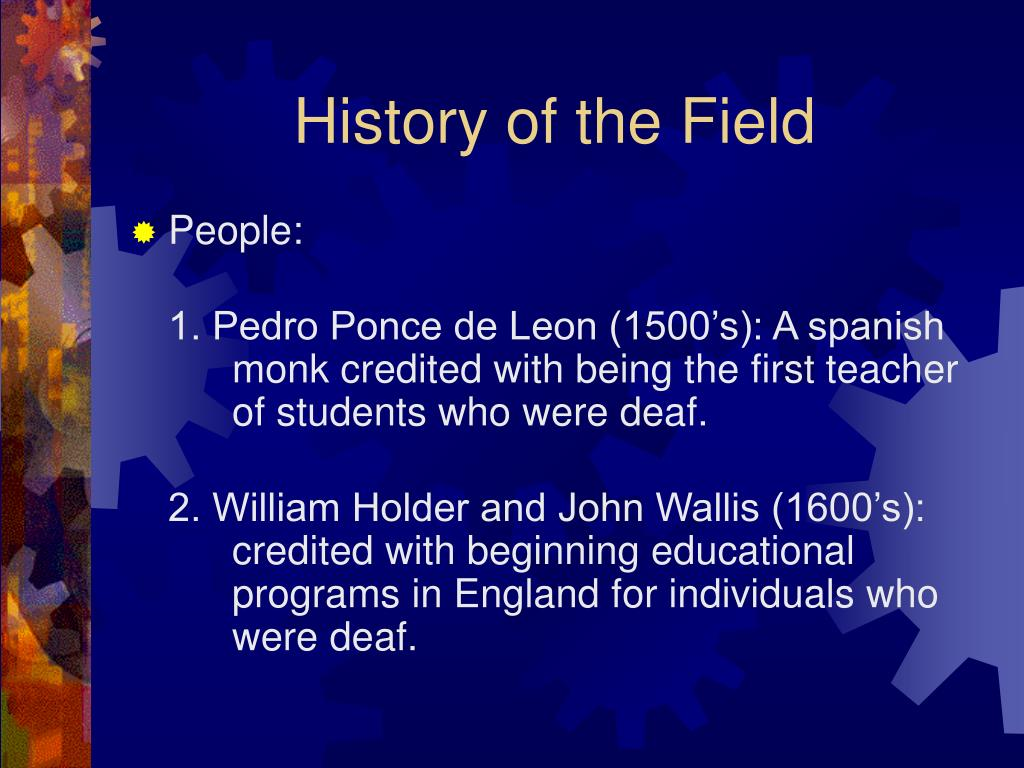 History of the Field