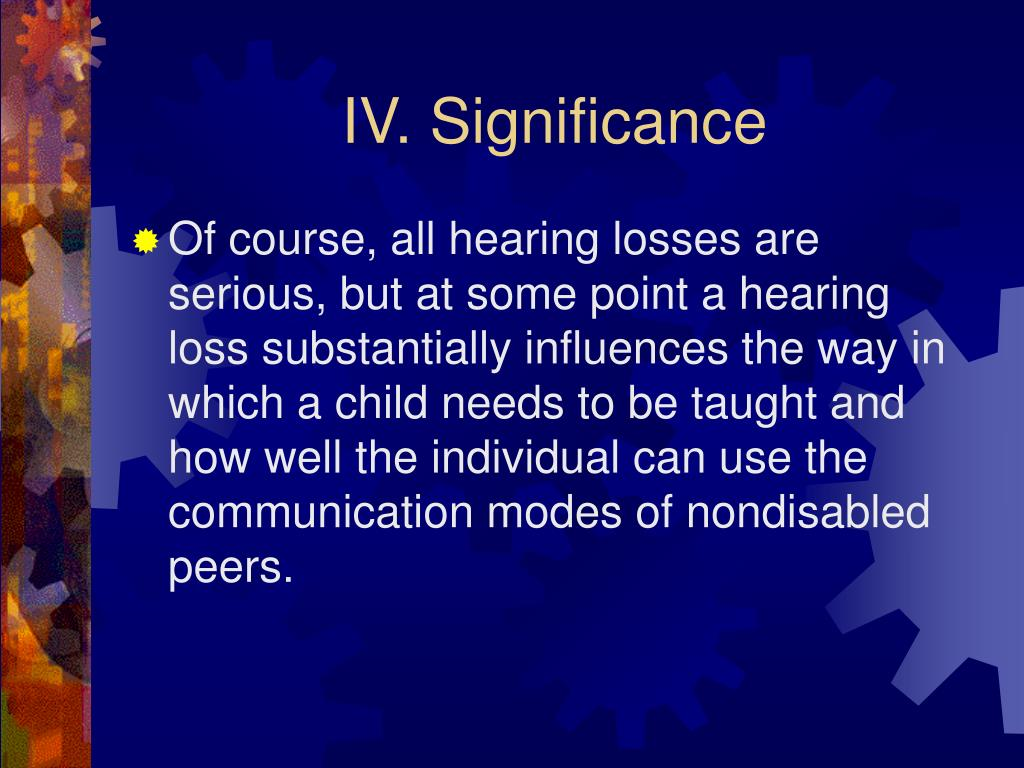 IV. Significance