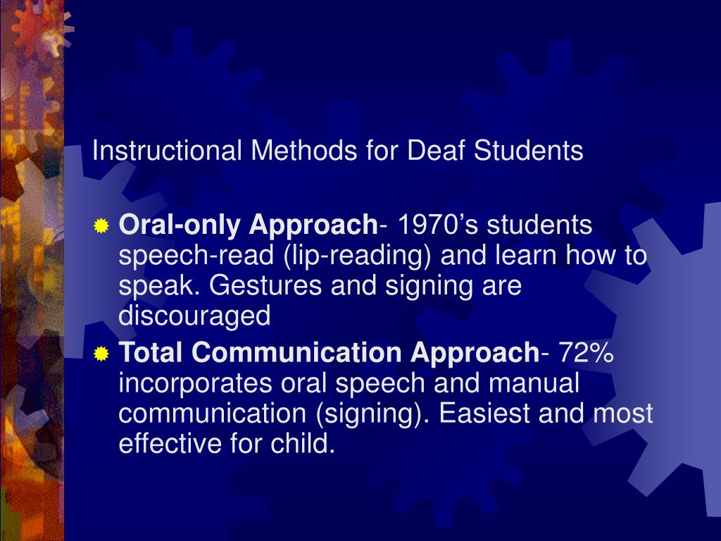 Instructional Methods for Deaf Students