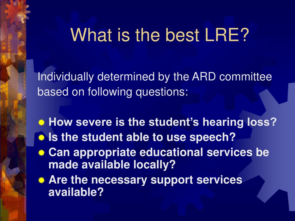 What is the best LRE?