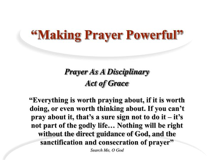 Making prayer powerful