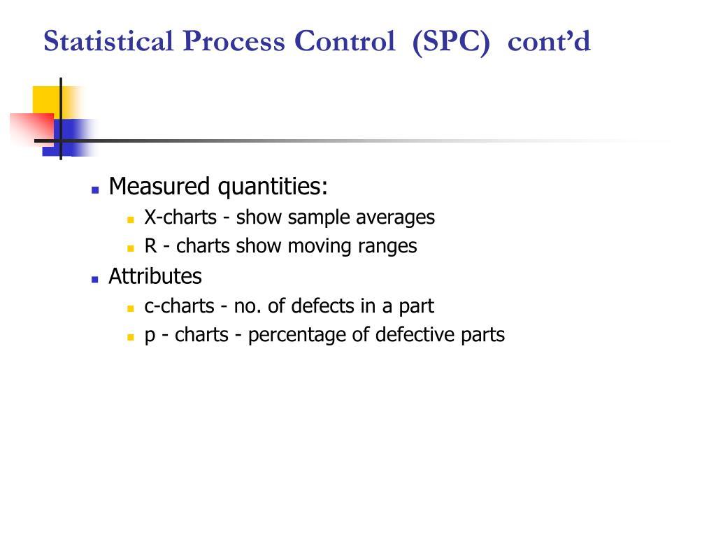 Statistical Process Control  (SPC)  cont'd