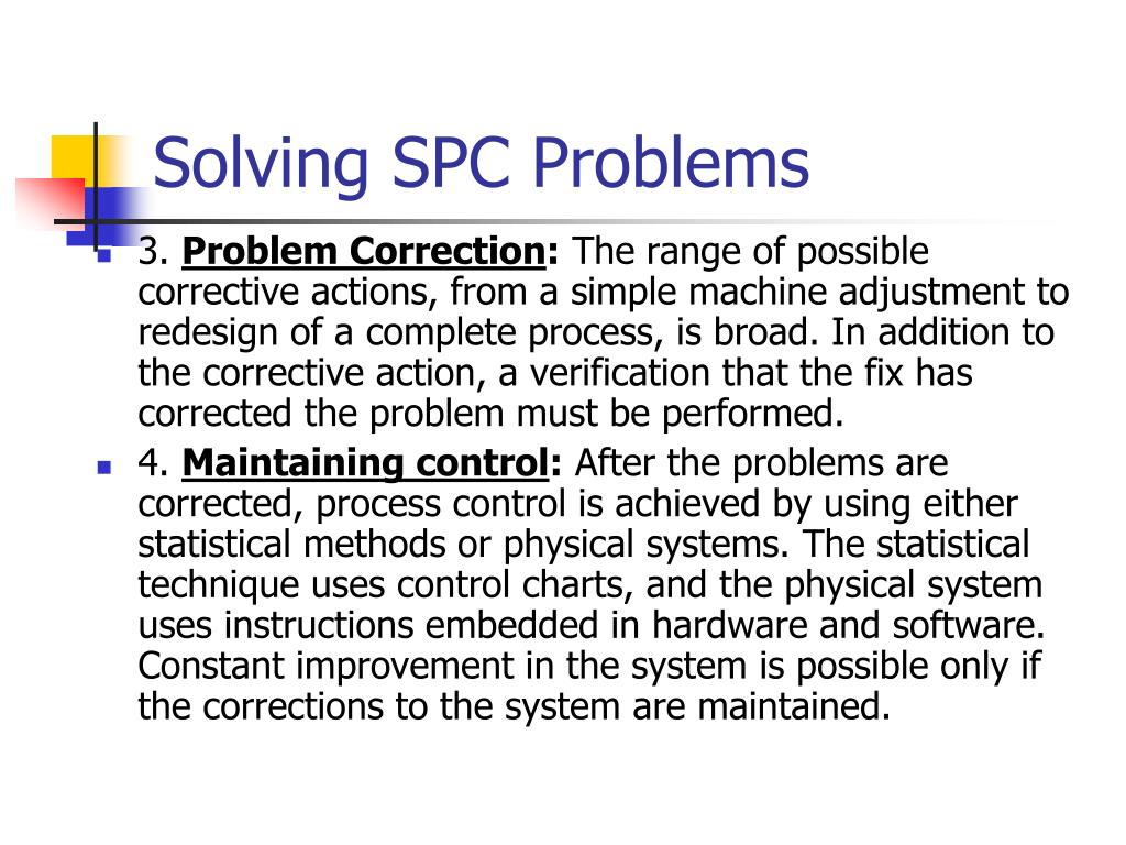 Solving SPC Problems