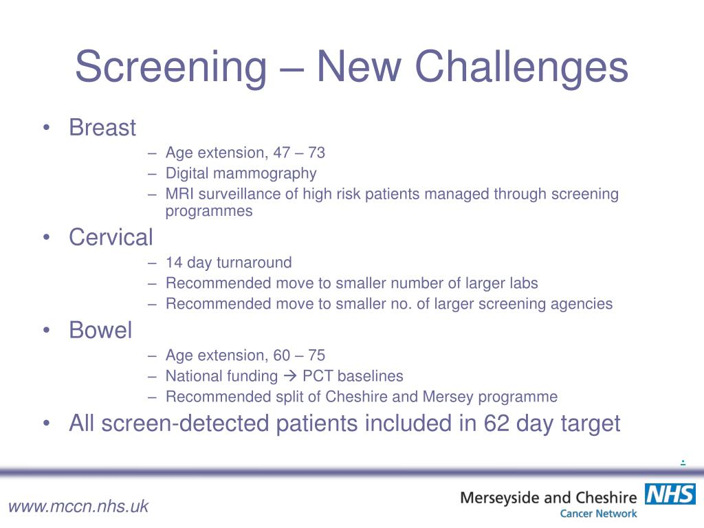Screening – New Challenges