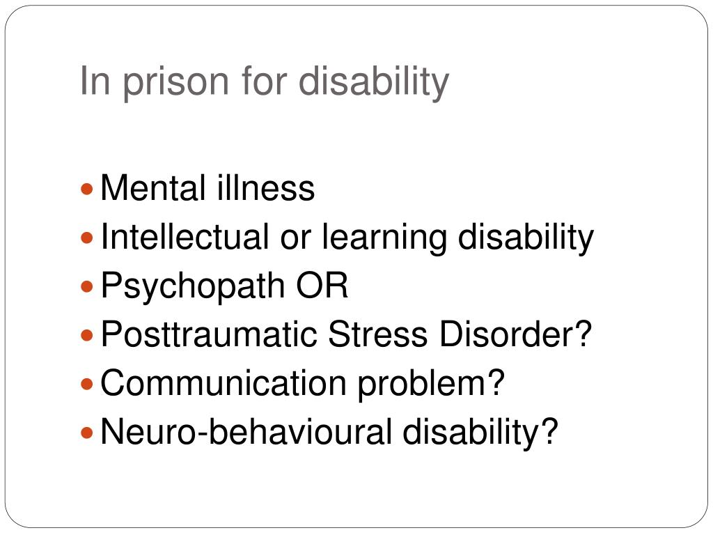 In prison for disability