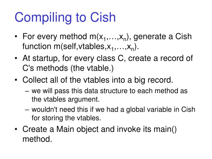 Compiling to Cish
