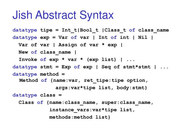 Jish Abstract Syntax