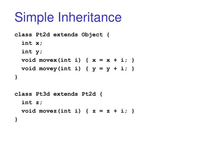 Simple Inheritance