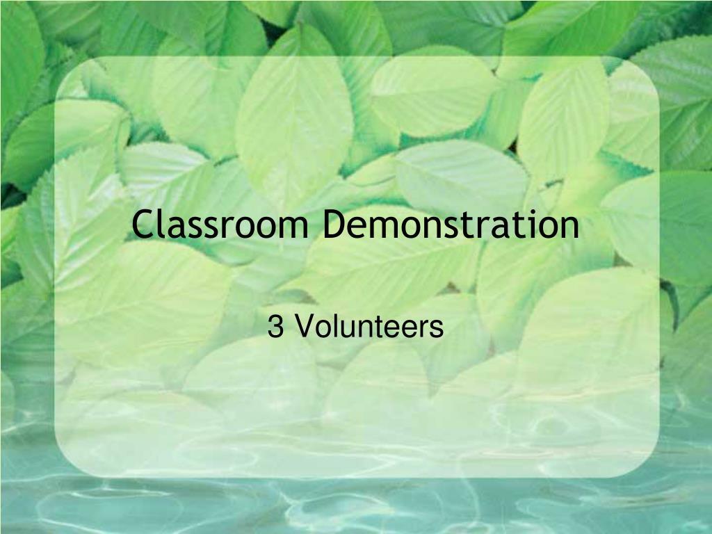 Classroom Demonstration