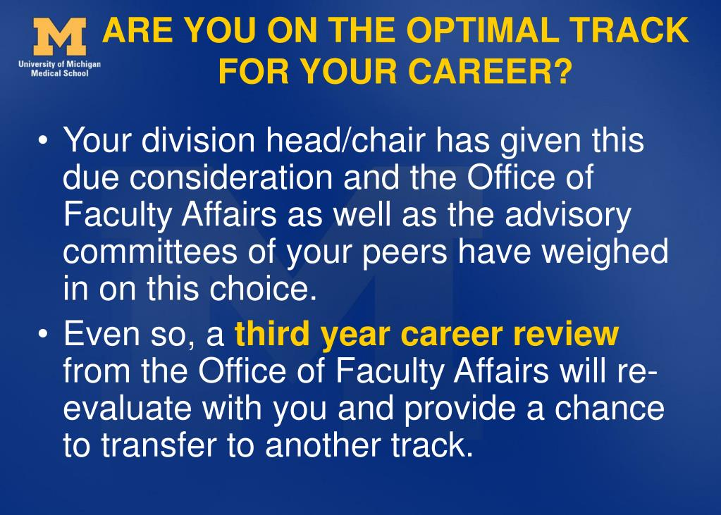 ARE YOU ON THE OPTIMAL TRACK FOR YOUR CAREER?