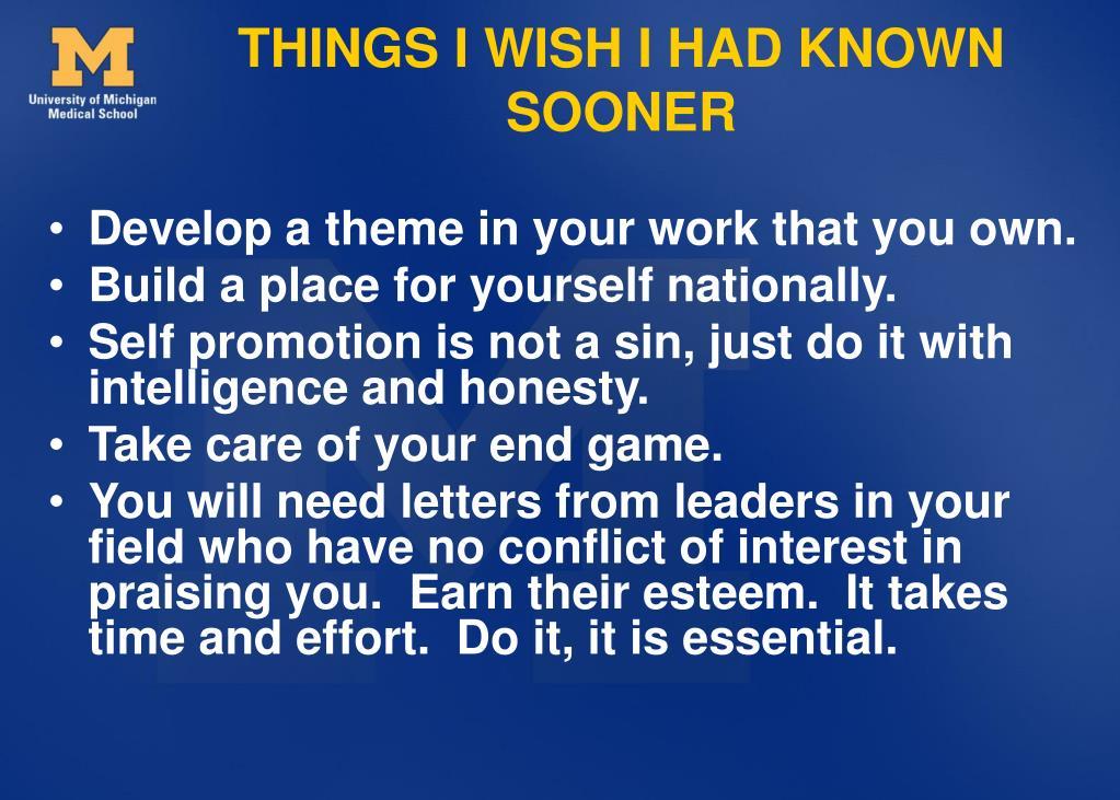 THINGS I WISH I HAD KNOWN SOONER