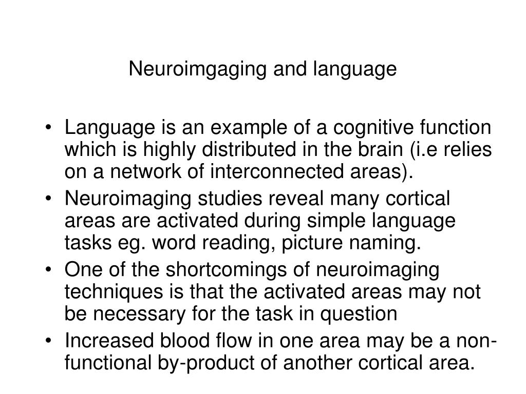 Neuroimgaging and language