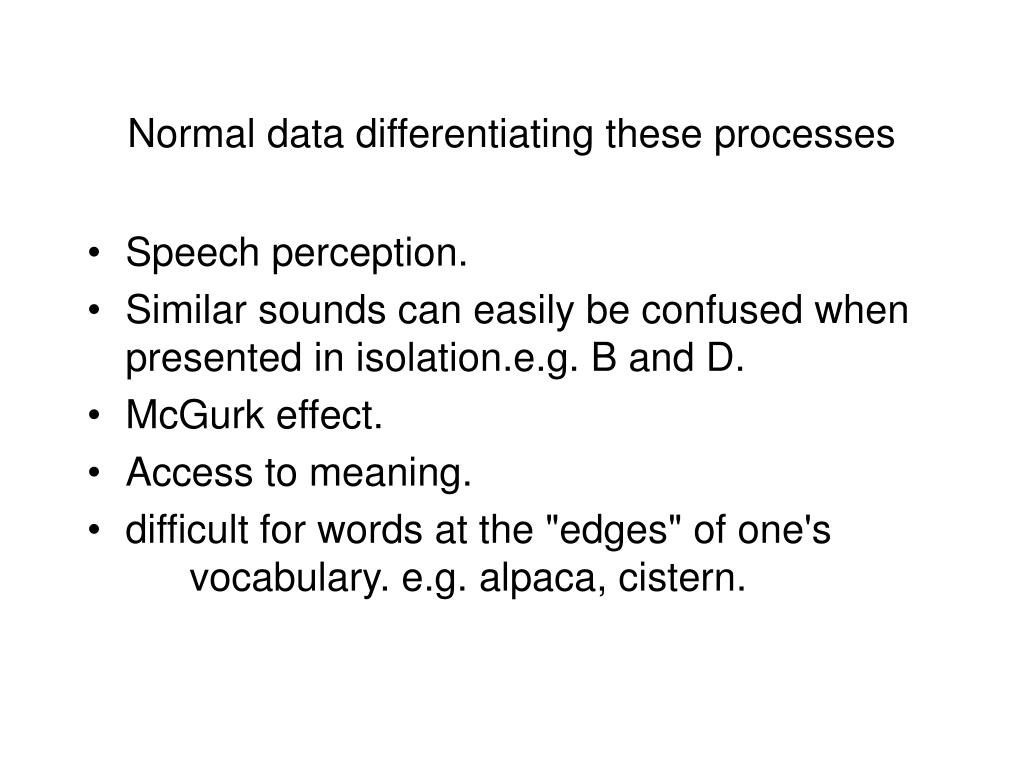 Normal data differentiating these processes