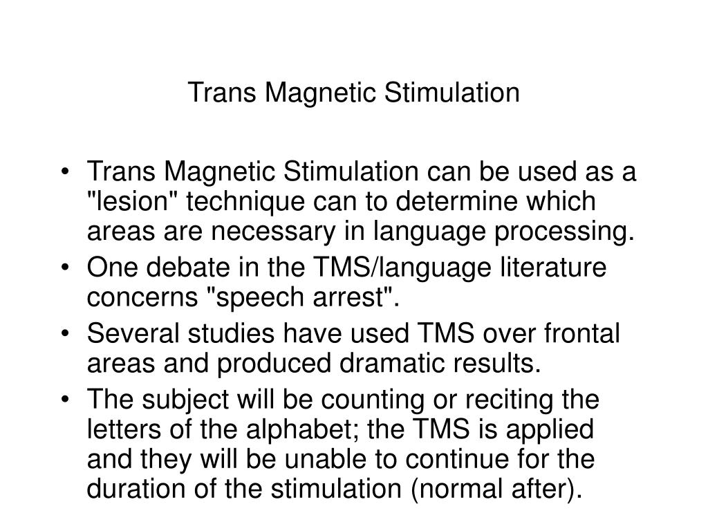 Trans Magnetic Stimulation
