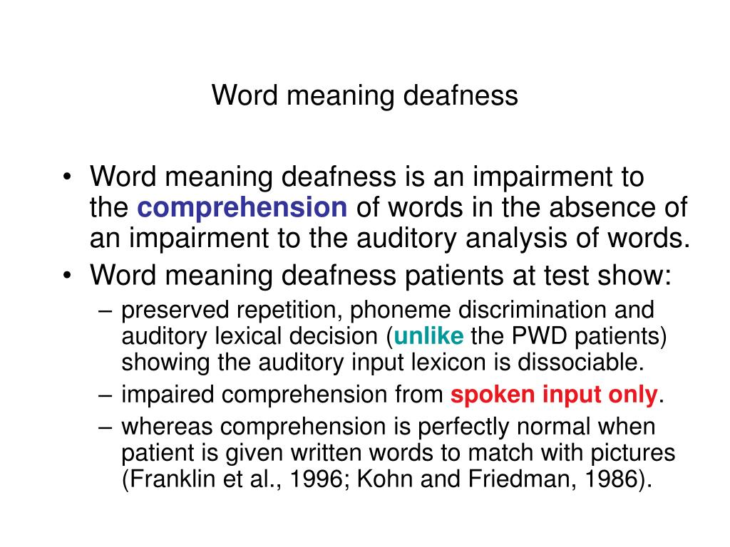 Word meaning deafness
