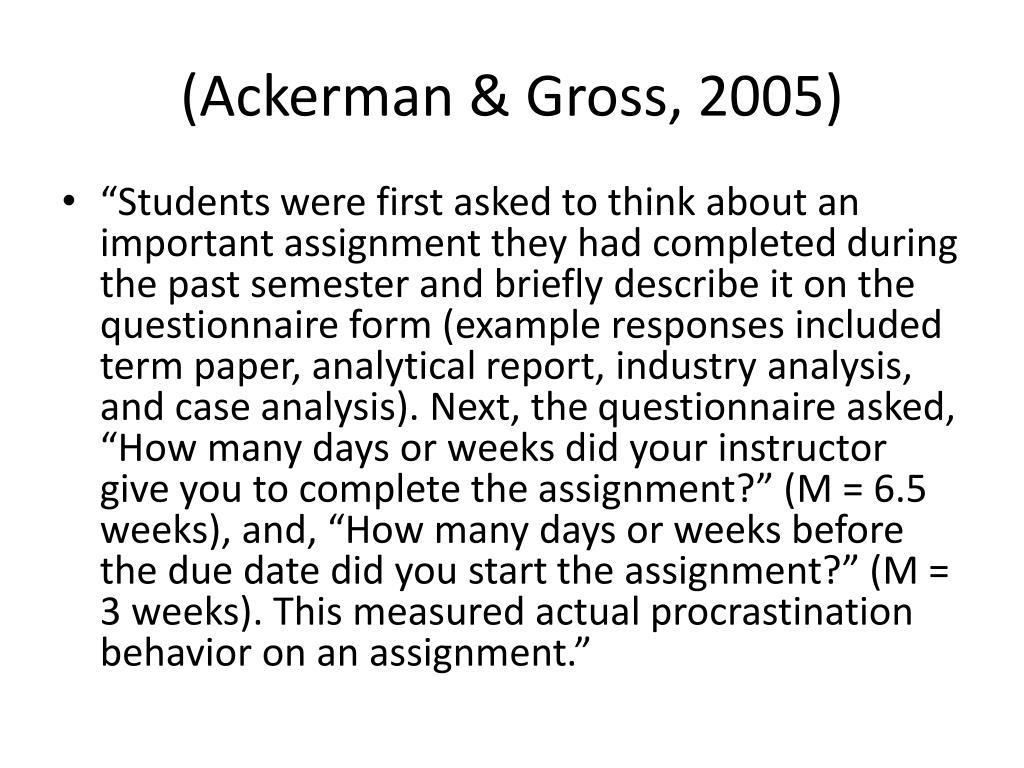 (Ackerman & Gross, 2005)
