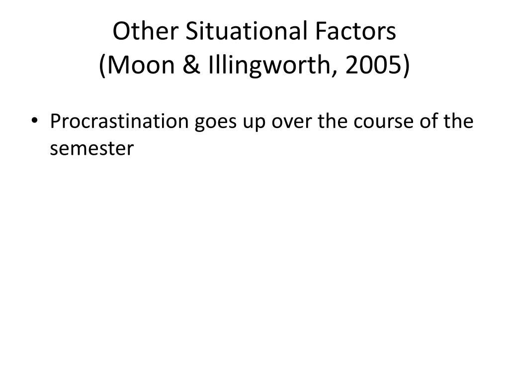 Other Situational Factors
