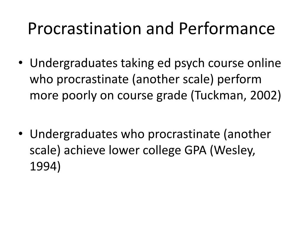 Procrastination and Performance