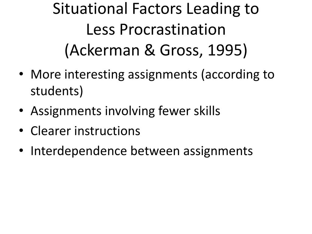 Situational Factors Leading to