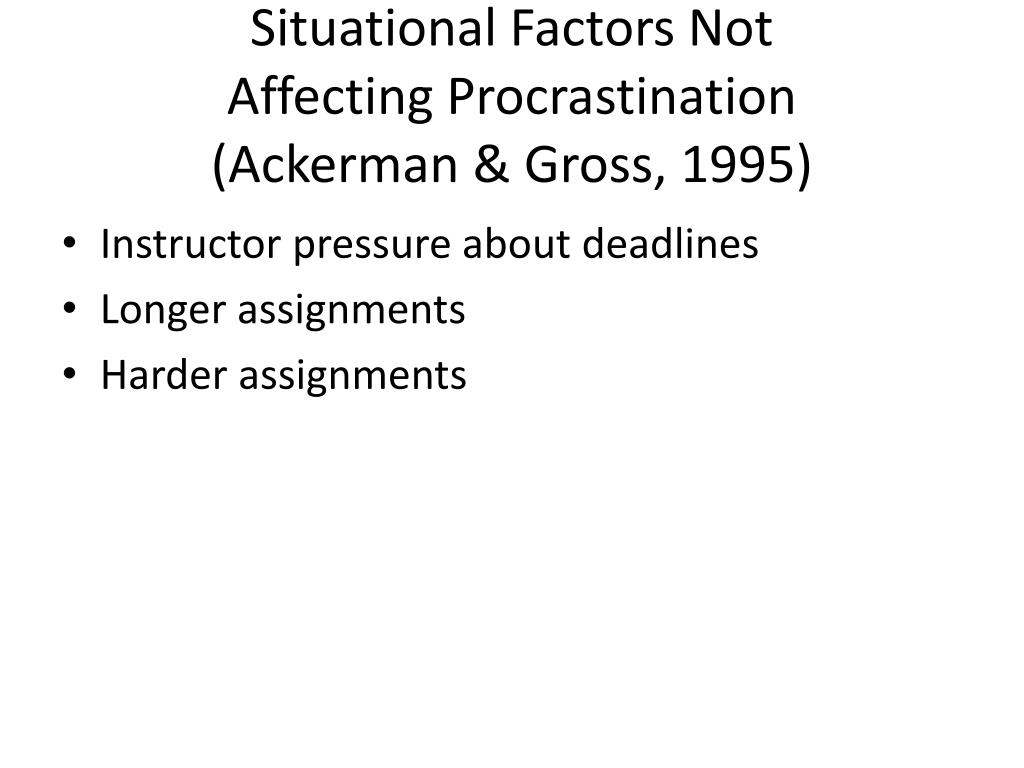 Situational Factors Not