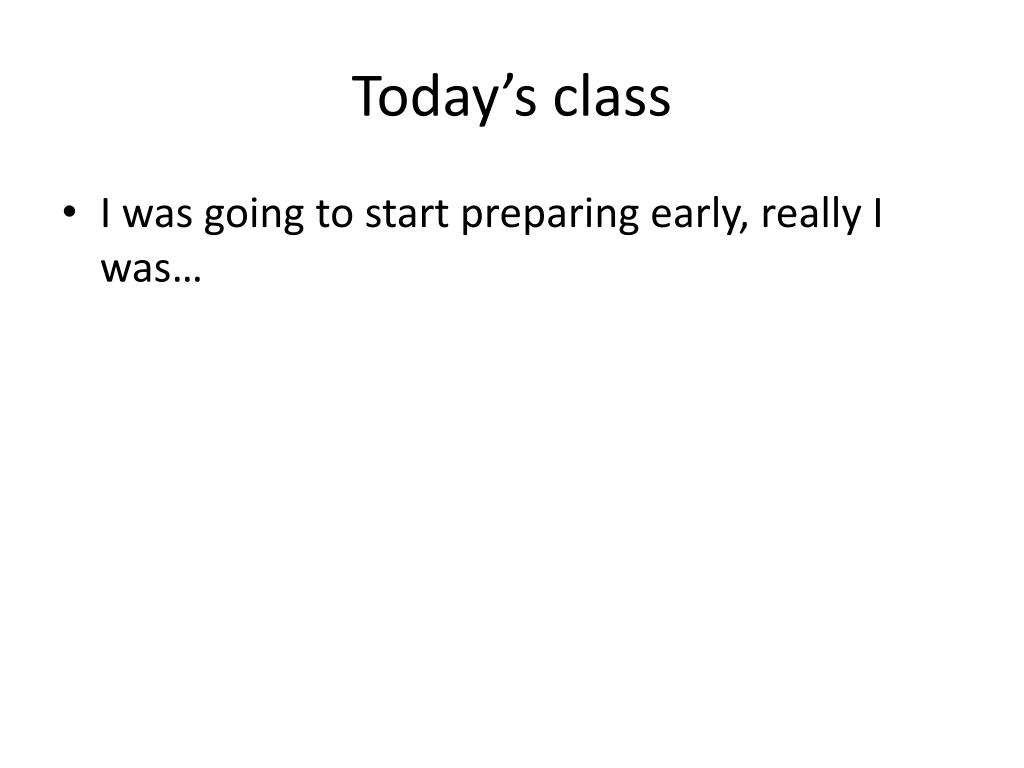 Today's class
