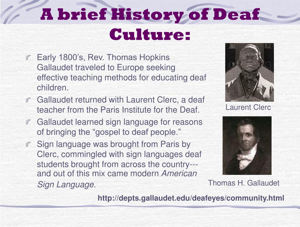 A brief History of Deaf Culture: