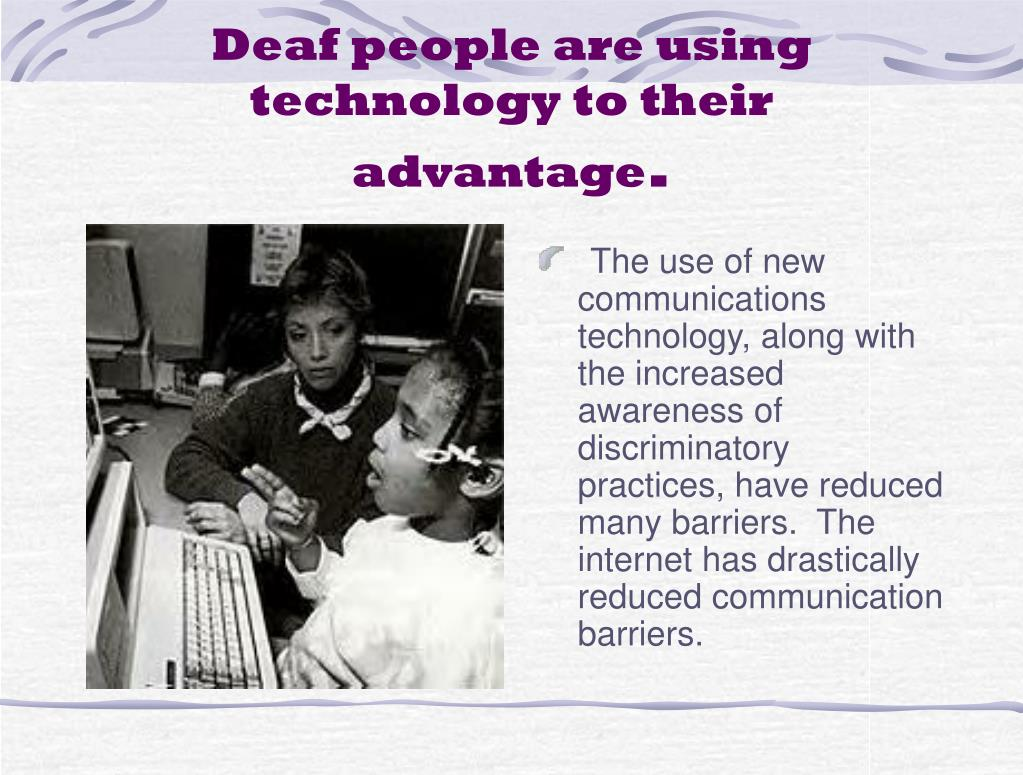 Deaf people are using