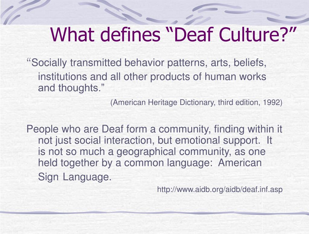 "What defines ""Deaf Culture?"""