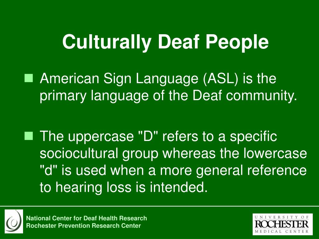 Culturally Deaf People