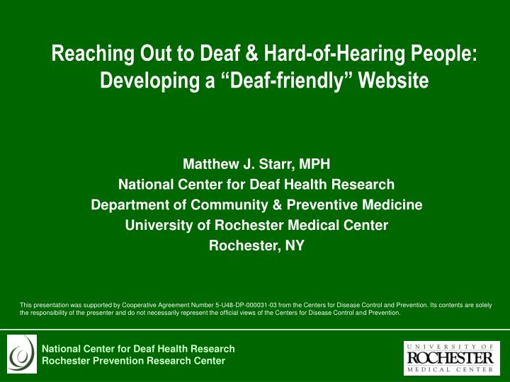 Reaching out to deaf hard of hearing people developing a deaf friendly website