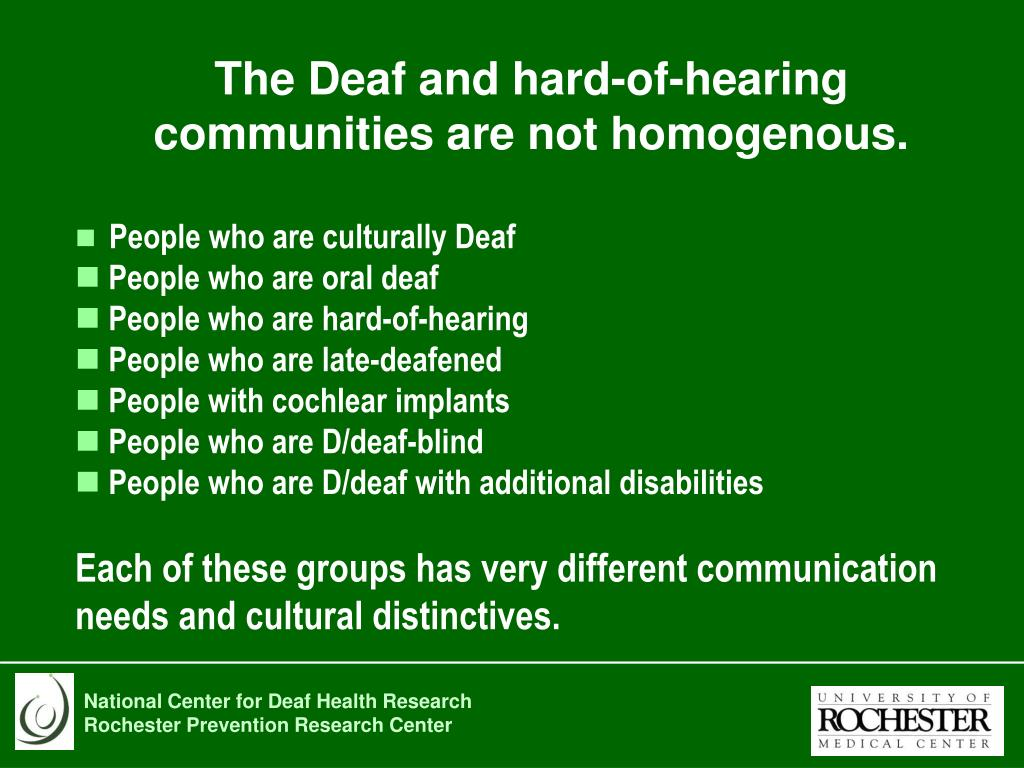 The Deaf and hard-of-hearing communities are not homogenous.