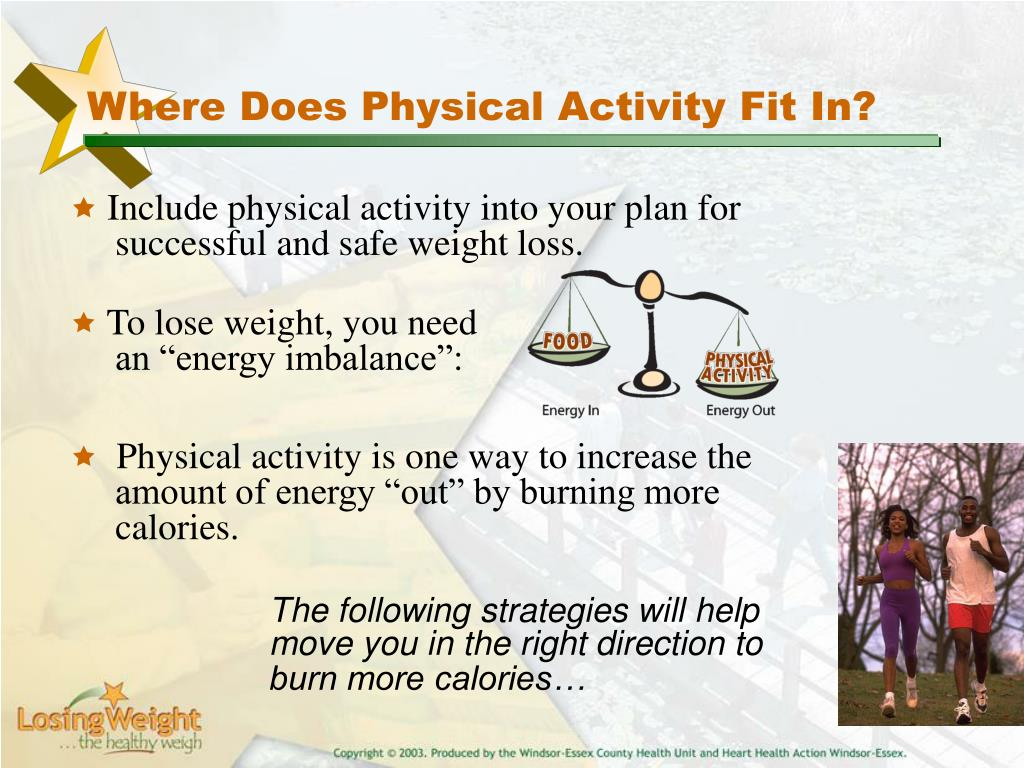 Where Does Physical Activity Fit In?