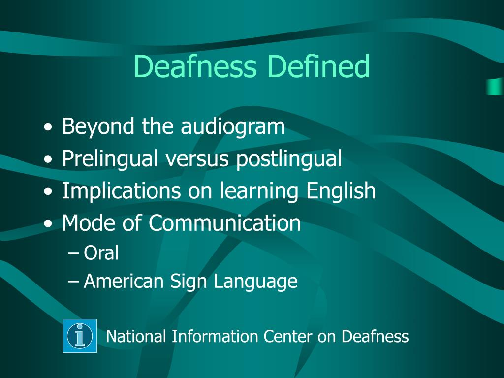 Deafness Defined