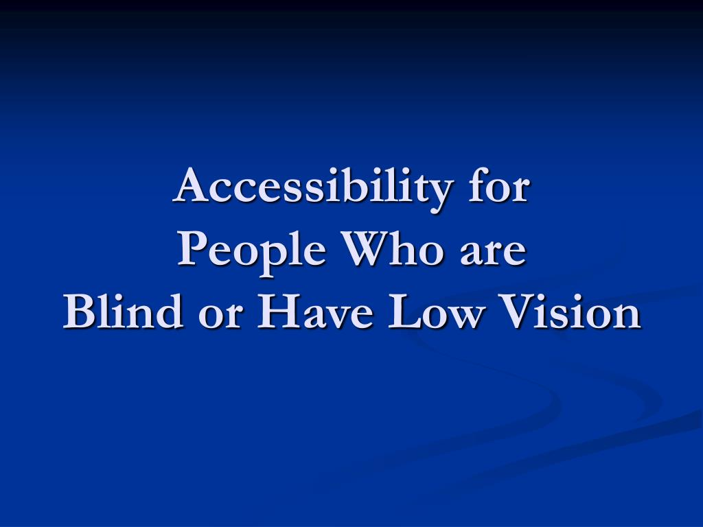 Accessibility for